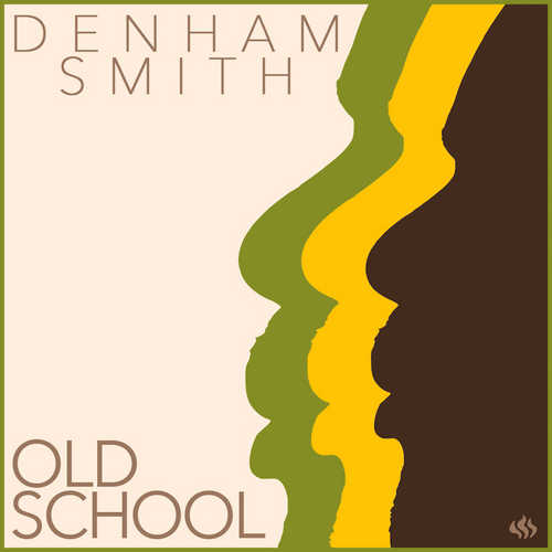 Denham Smith - Old School