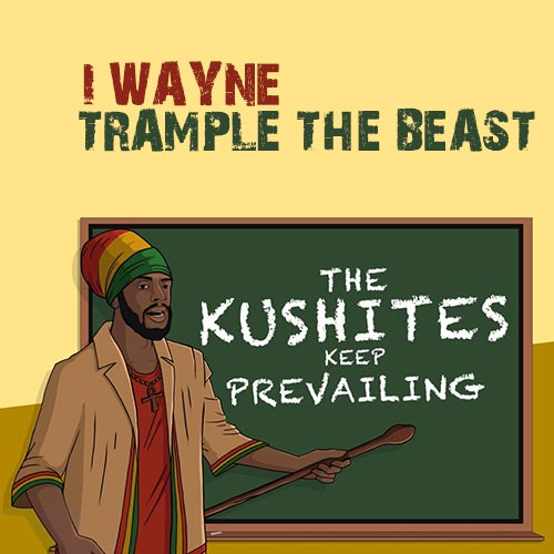 I Wayne - Trample The Beast