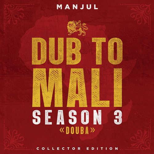Manjul - Dub To Mali Season 3 : Douba