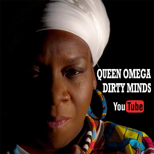 Queen Omega - Dirty Minds