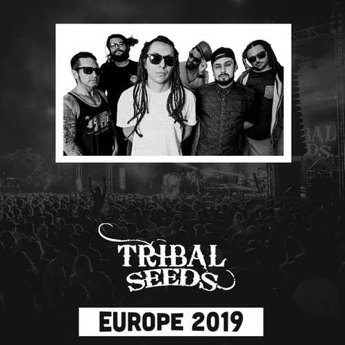 Tribal Seeds Europe Tour 2019