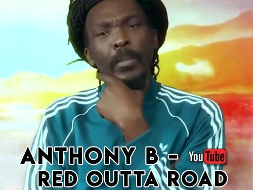 Anthony B – Red Outta Road | New Video