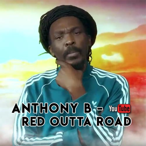 Anthony B - Red Outta Road