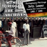 Beth Lesser : Witness To Reggae | New Section