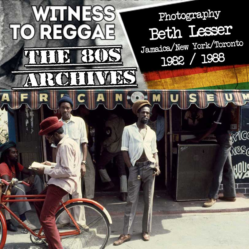 Beth Lesser: Witness To Reggae – Photography