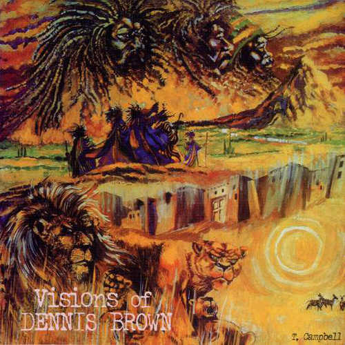 Dennis Brown – Visions Of Dennis Brown