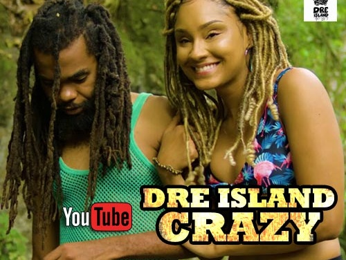 Dre Island – Crazy | New Single & Video