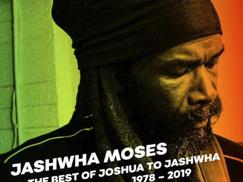 Jashwha Moses – The Best of Joshua to Jashwha 1978-2019