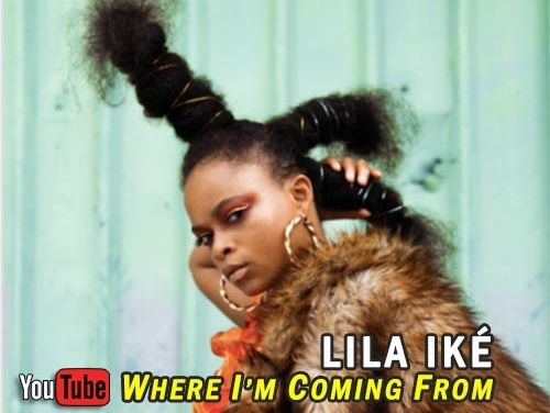 Lila Iké – Where I'm Coming From | New Video