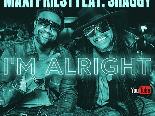 Maxi Priest feat. Shaggy – I'm Alright | New Video