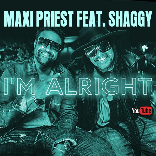 Maxi Priest feat. Shaggy - I'm Alright