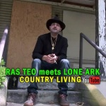 Ras Teo & Lone Ark – Country Living | New Video