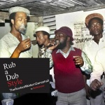Beth Lesser: Rub A Dub Style – The Roots of Modern Dancehall