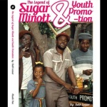 Beth Lesser: The Legend Of Sugar Minott & Youth Promotion