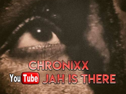 Chronixx – Jah Is There | New Video