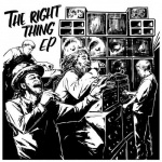 The Right Thing | New EP