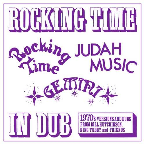 Bill Hutchinson, King Tubby and Friends - Rocking Time In Dub