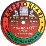 Emperorfari All-Stars – Dem No Easy | New Single