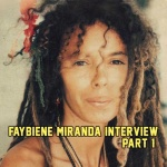 Faybiene Miranda Interview – Part 1