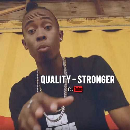 Quality - Stronger