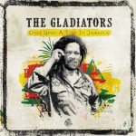 The Gladiators – Once Upon A Time In Jamaica