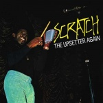 The Upsetters – Scratch The Upsetter Again