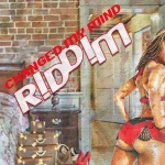 Various – Changed My Mind Riddim