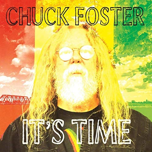 Chuck Foster - It's Time