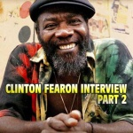 Clinton Fearon Interview – Part 2