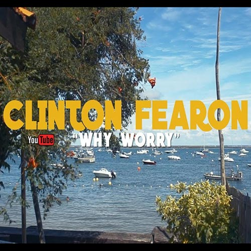 Clinton Fearon - Why Worry
