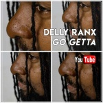 Delly Ranx – Go Getta | New Video