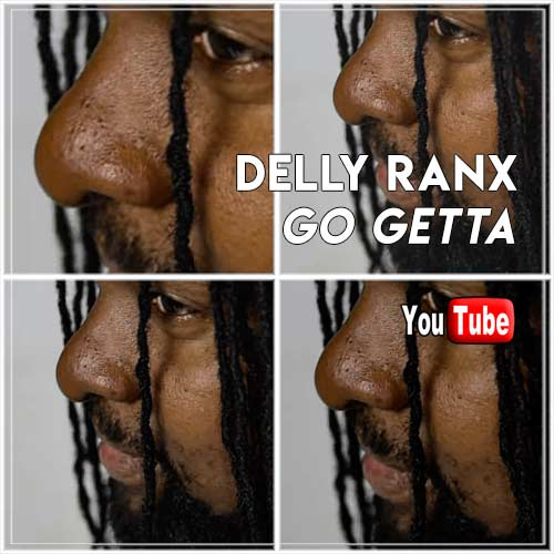 Delly Ranx - Go Getta