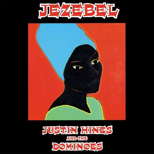 Justin Hinds & The Dominoes - Jezebel