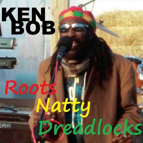 Ken Bob - Roots Natty Dreadlocks