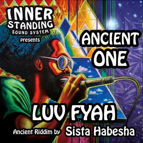 Luv Fyah - Ancient One