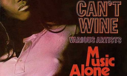 Various – You Can't Wine/Music Alone Shall Live