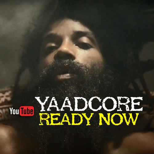 Yaadcore - Ready Now