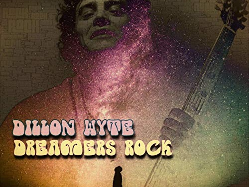 Dillon Wyte – Dreamers Rock