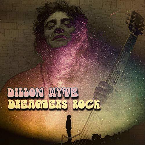 Dillon Wyte – Dreamers Rock