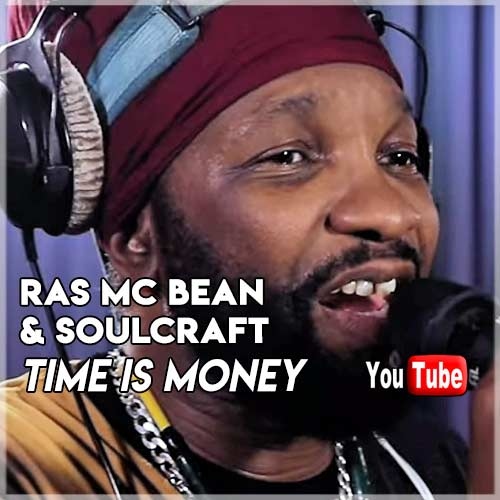 Ras Mc Bean & Soulcraft - Time Is Money