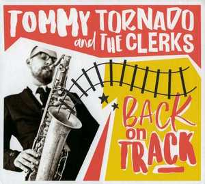 Buy Tommy Tornado and The Clerks - Back On Track