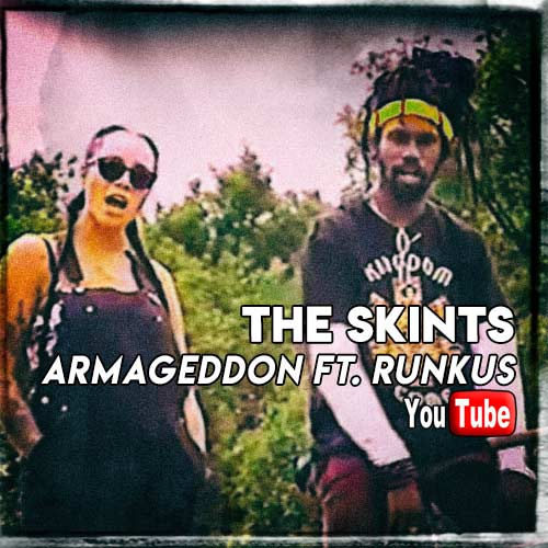 The Skints - Armageddon ft. Runkus