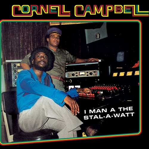 Cornell Campbell - I Man A The Stall-A-Watt