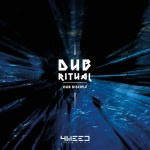 Dub Disciple – Dub Ritual | New EP