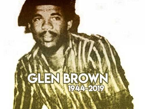 Glen Brown – The Rhythm Master (1944-2019)