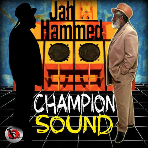 Jah Hammed - Champion Sound