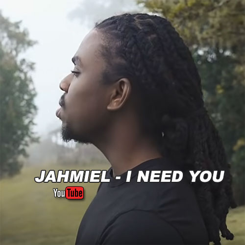 Jahmiel - I Need You