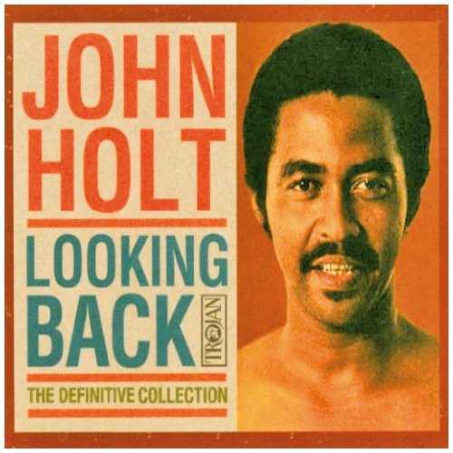 John Holt - Looking Back: The Definitive Collection