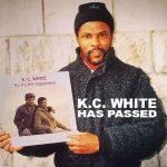 K.C. White – Anywhere But Nowhere (?-2019)