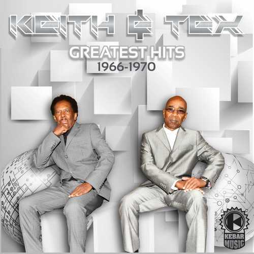 Keith & Tex - Greatest Hits 1966-1970